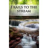 Trails to the Stream